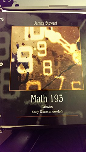 9781285913872: Math 193 Calculus Early Transcendentals