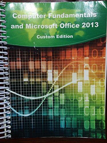 9781285913933: Computer Fundamentals and Microsoft Office 2013 Custom Edition