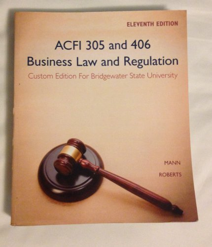 9781285914664: Business Law and Regulation: Custom Edition For Bridgewater State University (ACFI 305 and 406)