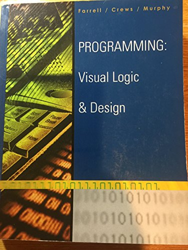 9781285915937: Programming: Visual Logic & Design