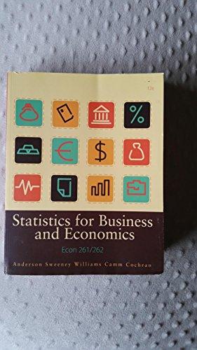 9781285916262: Statistics for Business and Economics 12e