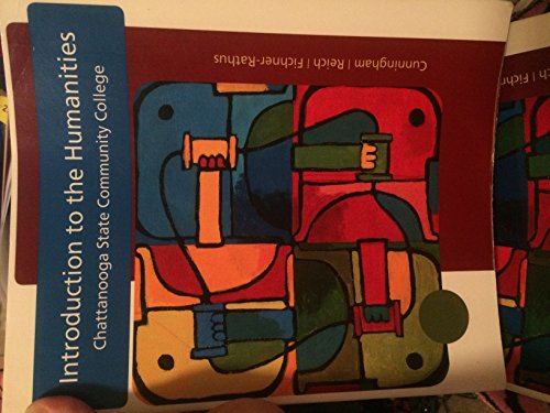 9781285917689: Introduction to the Humanities Chattanooga State Community College