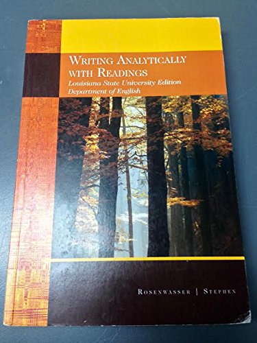 9781285922362: Writing Analytically With Readings Louisiana State University Edition Department of of English