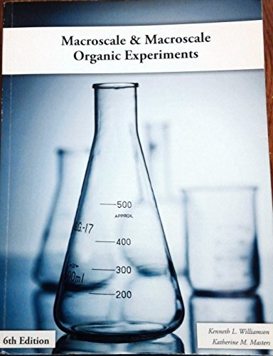 9781285923437: Macroscale & Microscale Organic Experiments 6th Edition By K. Williamson and K. Masters