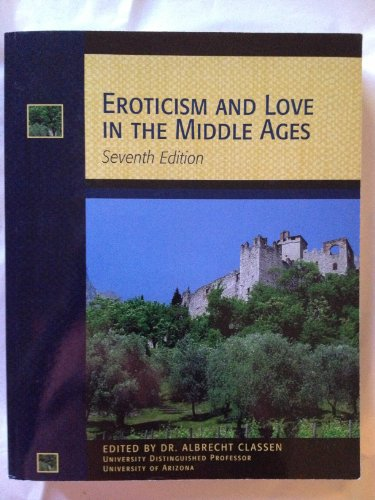 9781285924465: Eroticism and Love in the Middle Ages- Seventh Edition