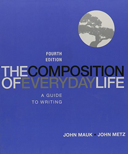 9781285926940: The Composition of Everyday Life: A Guide to Writing