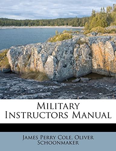 9781286013250: Military Instructors Manual
