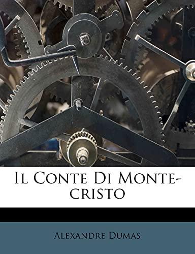 9781286074916: Il Conte Di Monte-Cristo
