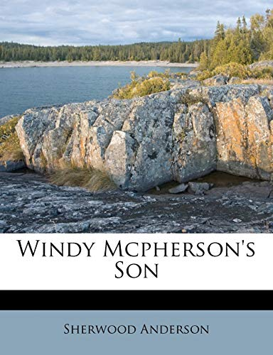 Windy Mcpherson's Son (1286157447) by Sherwood Anderson