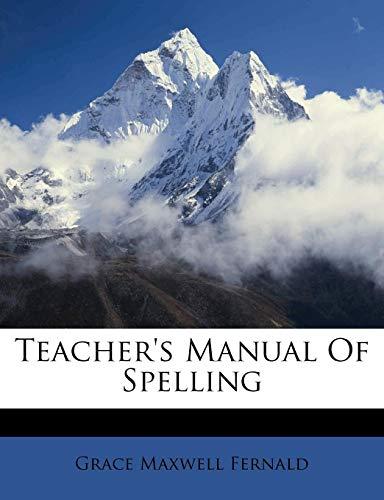 9781286160701: Teacher's Manual Of Spelling