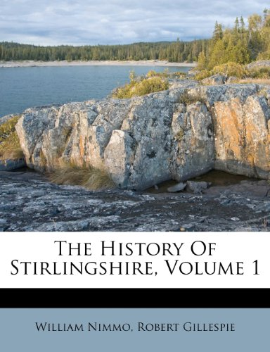 9781286234204: The History Of Stirlingshire, Volume 1