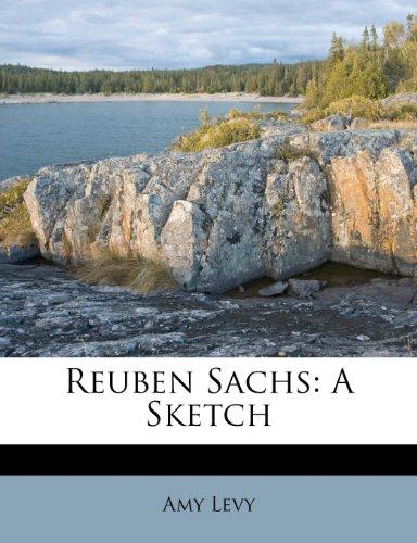 9781286348918: Reuben Sachs: A Sketch