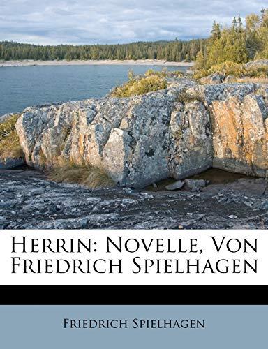 9781286405659: Herrin: Novelle, Von Friedrich Spielhagen