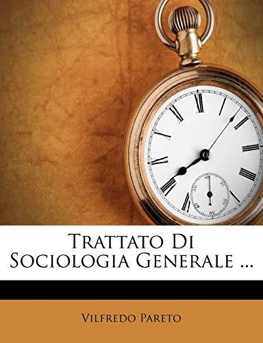 9781286444160: Trattato Di Sociologia Generale ...