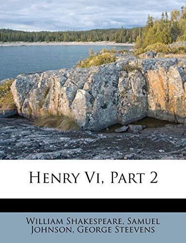 9781286541517: Henry Vi, Part 2