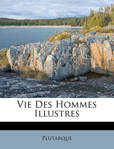 9781286652688: Vie Des Hommes Illustres (French Edition)