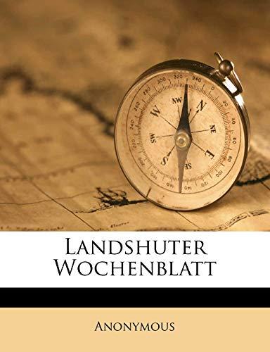 9781286785485: Landshuter Wochenblatt