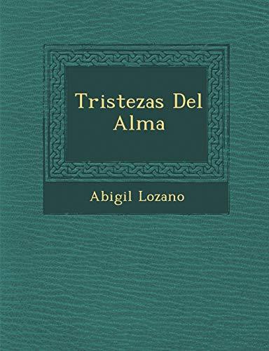 9781286881910: Tristezas Del Alma