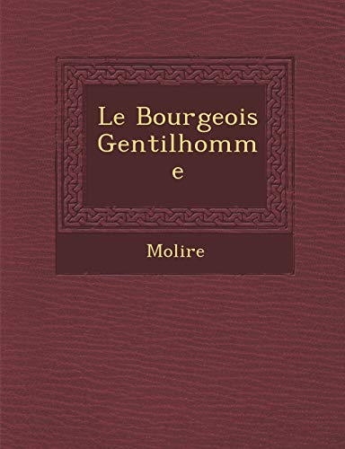 9781286886267: Le Bourgeois Gentilhomme