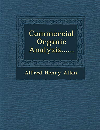 9781286944172: Commercial Organic Analysis......