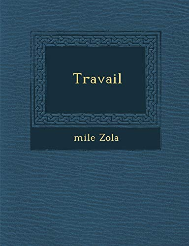 9781286959152: Travail (French Edition)