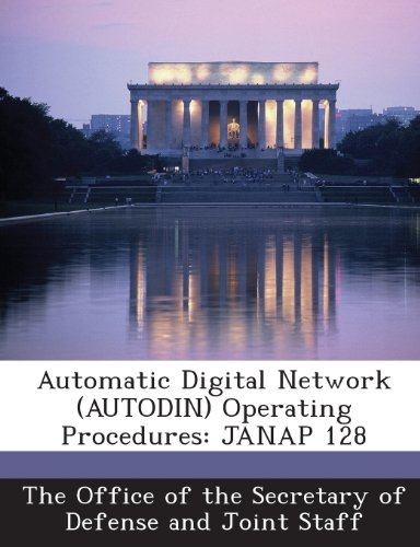 9781287047148: Automatic Digital Network (Autodin) Operating Procedures: Janap 128