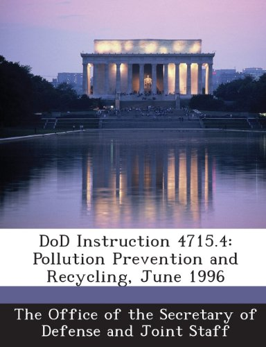 9781287053514: Dod Instruction 4715.4: Pollution Prevention and Recycling, June 1996