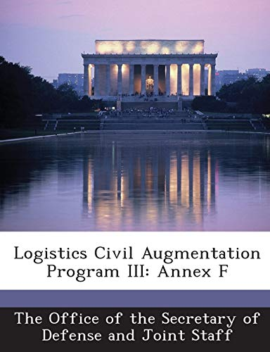9781287055396: Logistics Civil Augmentation Program III: Annex F
