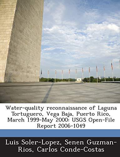 Water-Quality Reconnaissance of Laguna Tortuguero, Vega Baja,: Luis Soler-Lopez, Senen