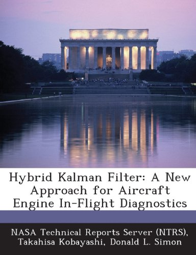 9781287232254: Hybrid Kalman Filter: A New Approach for Aircraft Engine In-Flight Diagnostics