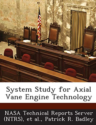 9781287236108: System Study for Axial Vane Engine Technology
