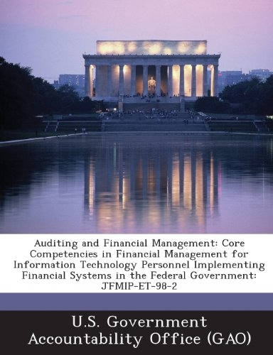 9781287238522: Auditing and Financial Management: Core Competencies in Financial Management for Information Technology Personnel Implementing Financial Systems in Th