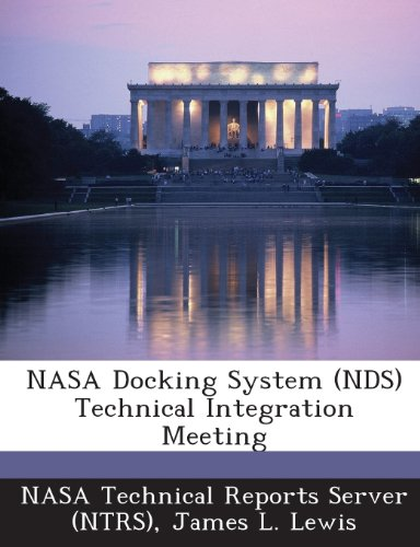 9781287252696: NASA Docking System (NDS) Technical Integration Meeting