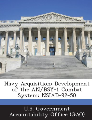 9781287259350: Navy Acquisition: Development of the An/Bsy-1 Combat System: Nsiad-92-50