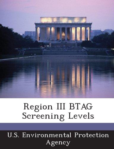 9781287326731: Region III BTAG Screening Levels