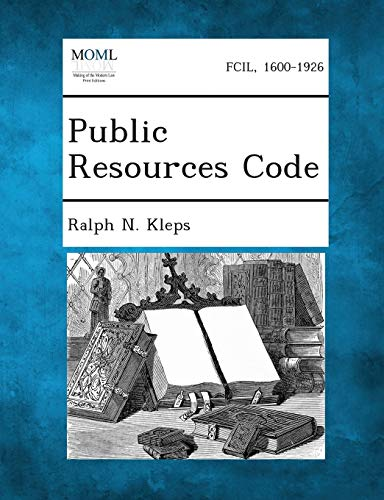 Public Resources Code: Ralph N Kleps