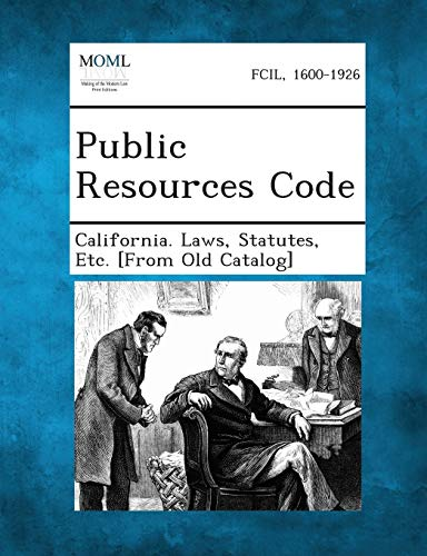 Public Resources Code: Statutes Etc [From