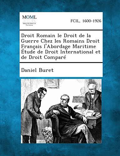 Droit Romain Le Droit de La Guerre Chez Les Romains Droit Francais LAbordage Maritime Etude de ...
