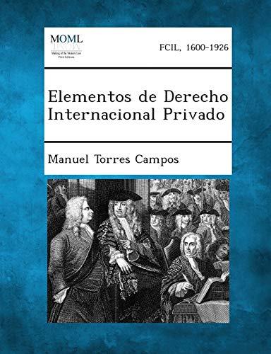 Elementos de Derecho Internacional Privado (Paperback): Manuel Torres Campos