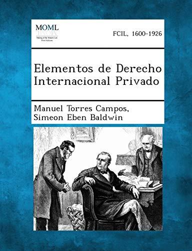 Elementos de Derecho Internacional Privado (Paperback): Manuel Torres Campos,