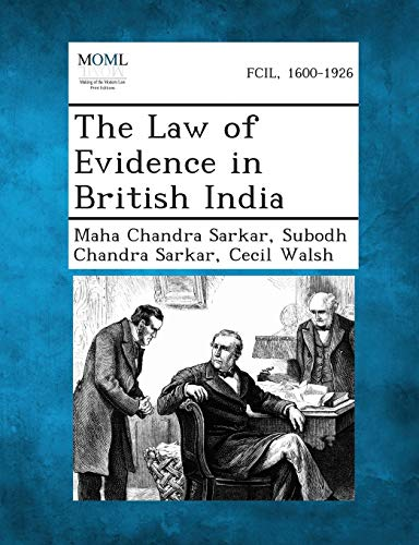 9781287359302: The Law of Evidence in British India