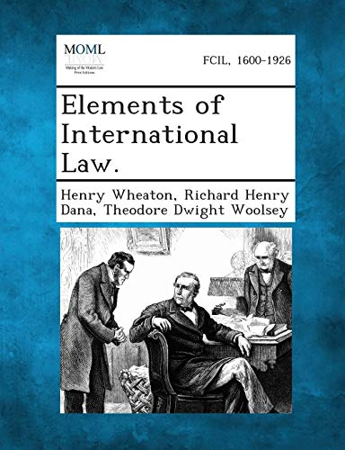 9781287361831: Elements of International Law.