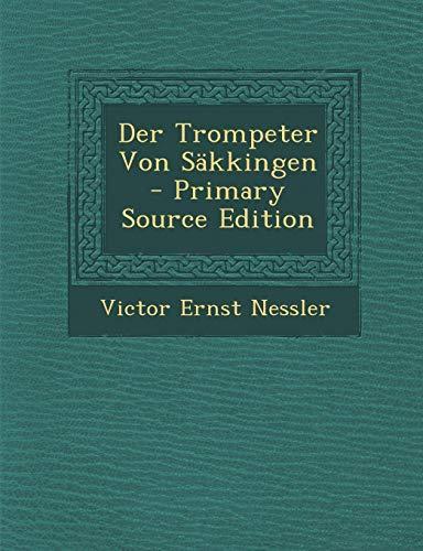 9781287368144: Der Trompeter Von Sakkingen