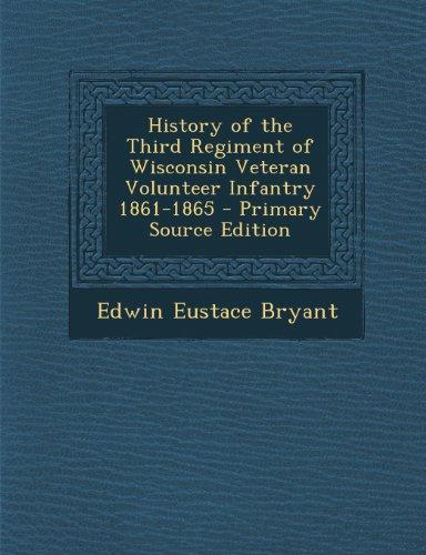9781287368397: History of the Third Regiment of Wisconsin Veteran Volunteer Infantry 1861-1865