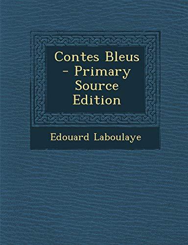 9781287382782: Contes Bleus