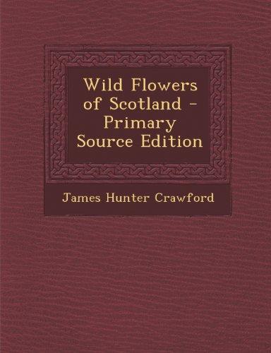 9781287393283: Wild Flowers of Scotland