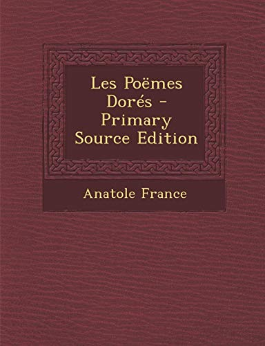 9781287403906: Les Poemes Dores - Primary Source Edition (French Edition)