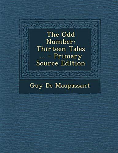 9781287418368: Odd Number: Thirteen Tales ...