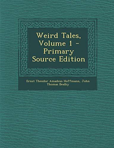 9781287435488: Weird Tales, Volume 1