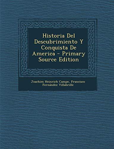 9781287435648: Historia del Descubrimiento y Conquista de America (Spanish Edition)